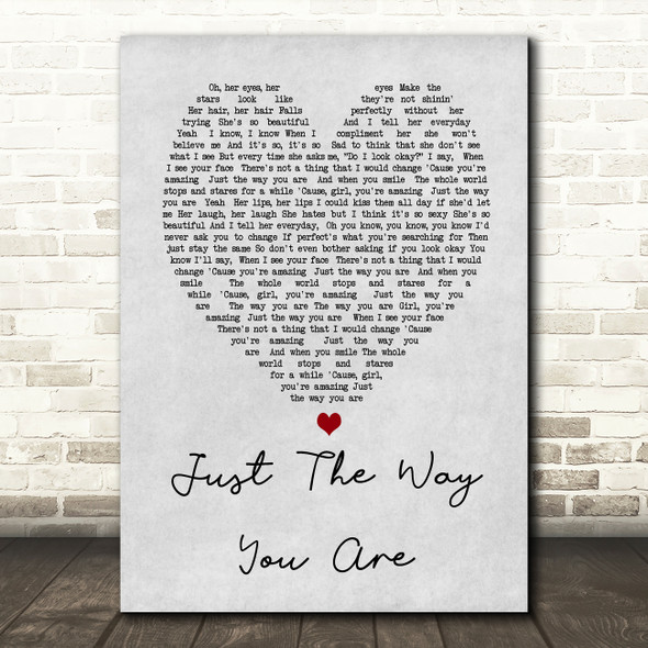Just The Way You Are Bruno Mars Grey Heart Song Lyric Quote Print