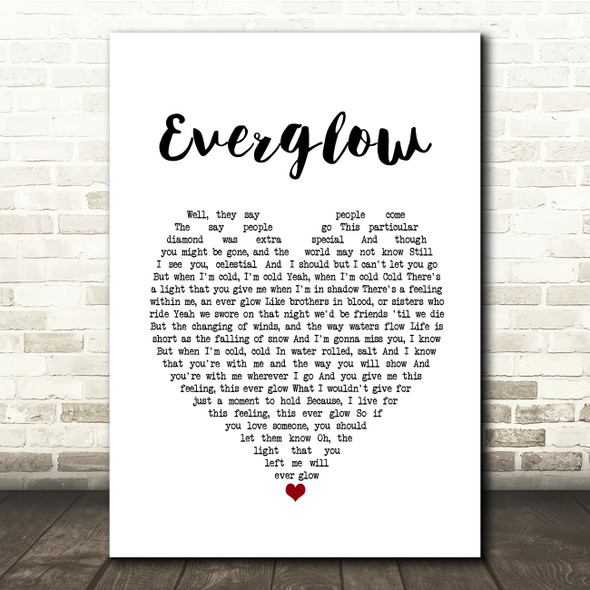 Coldplay Everglow White Heart Song Lyric Print