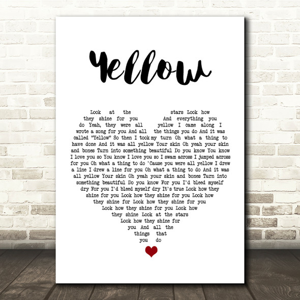 Coldplay Yellow White Heart Song Lyric Print