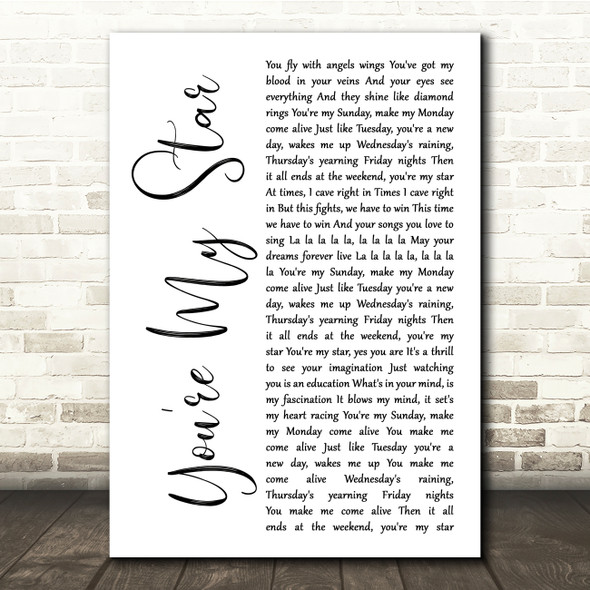 Stereophonics You're My Star White Script Song Lyric Print