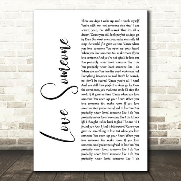 Lukas Graham Love Someone White Script Song Lyric Print