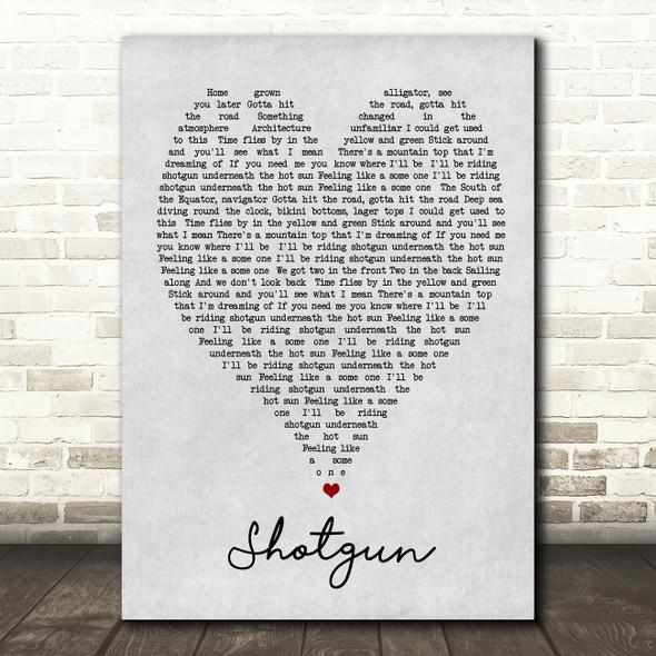 Shotgun George Ezra Grey Heart Song Lyric Quote Print