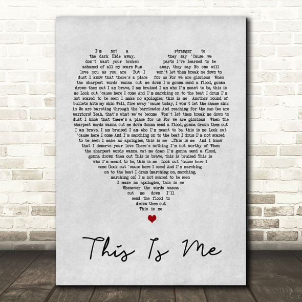 This Is Me The Greatest Showman Grey Heart Song Lyric Quote Print