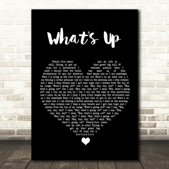 4 Non Blondes What's Up Black Heart Song Lyric Print