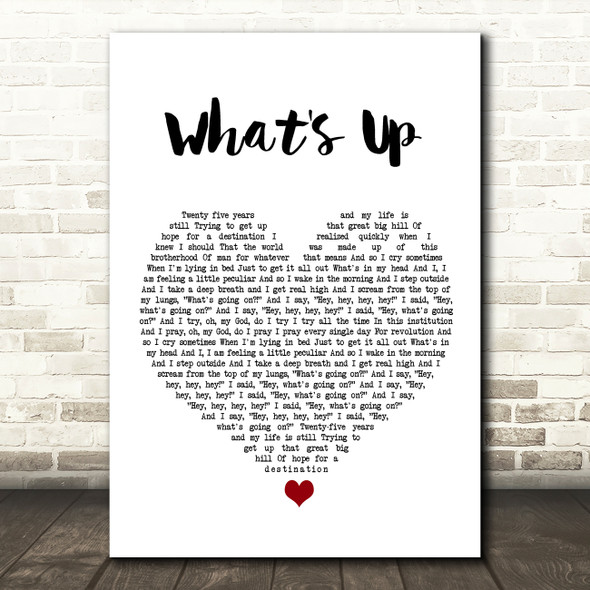 4 Non Blondes What's Up White Heart Song Lyric Print