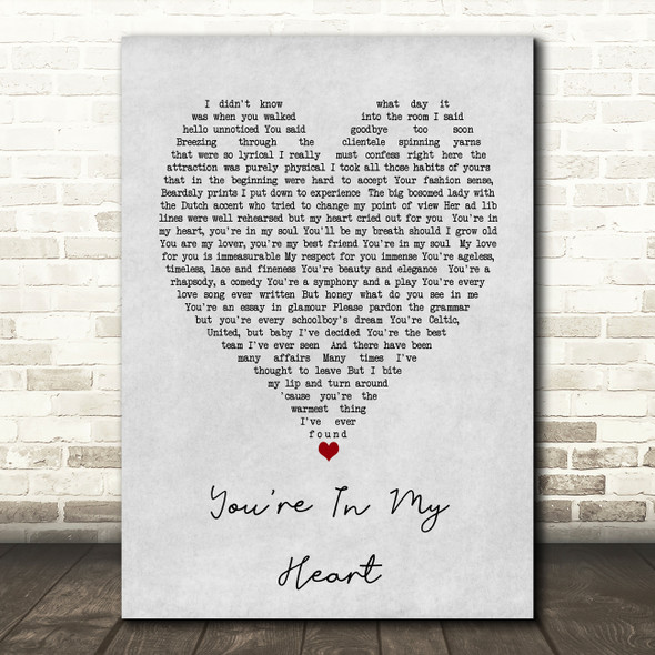 You're In My Heart Rod Stewart Grey Heart Song Lyric Quote Print