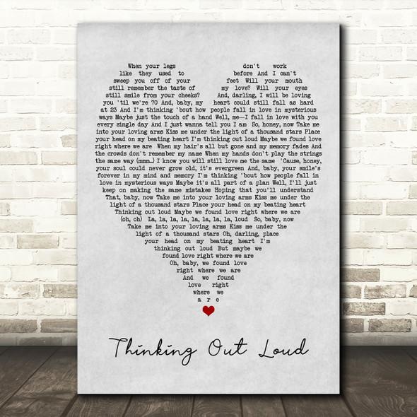 Thinking Out Loud Ed Sheeran Grey Heart Song Lyric Quote Print