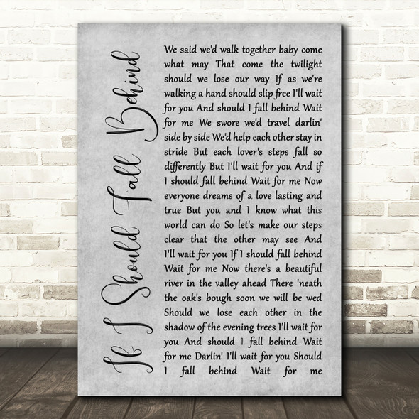 Bruce Springsteen If I Should Fall Behind Rustic Script Grey Song Lyric Print