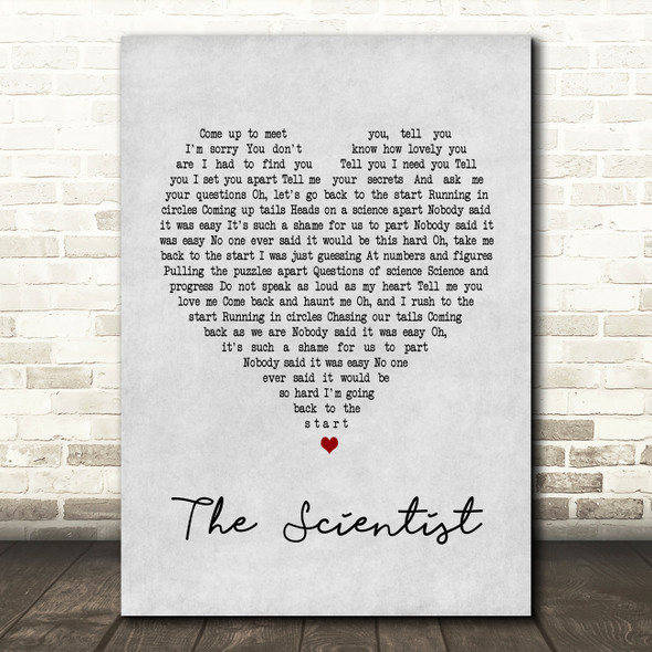 Coldplay The Scientist Grey Heart Song Lyric Quote Print