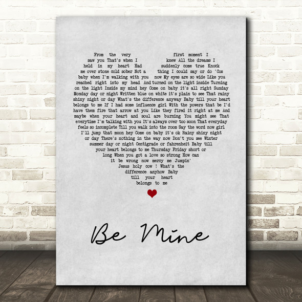 David Gray Be Mine Grey Heart Song Lyric Quote Print