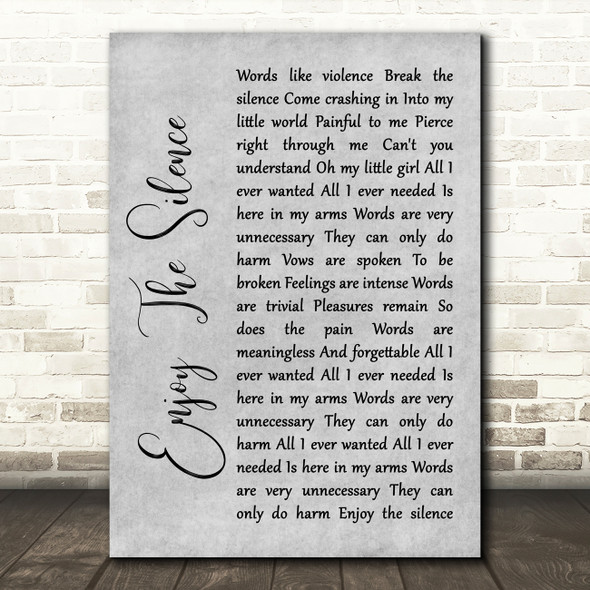 Depeche Mode Enjoy The Silence Rustic Script Grey Song Lyric Quote Print