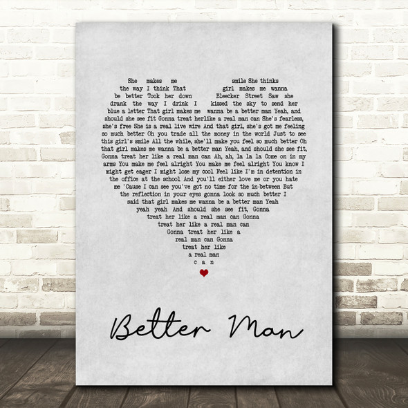 Paolo Nutini Better Man Grey Heart Song Lyric Quote Print