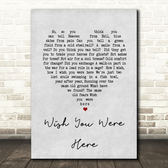 Pink Floyd Wish You Were Here Grey Heart Song Lyric Quote Print