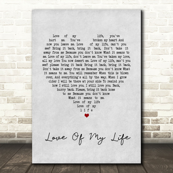 Queen Love Of My Life Grey Heart Song Lyric Quote Print