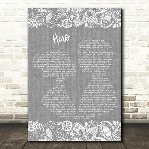 Enrique Iglesias Hero Burlap & Lace Grey Song Lyric Quote Print