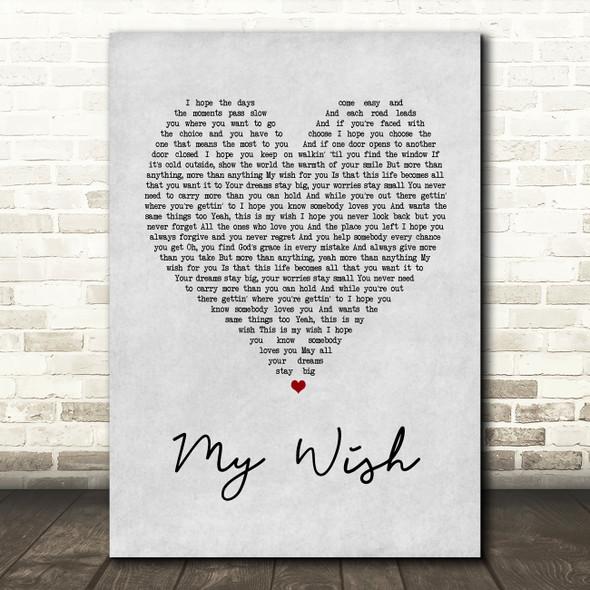 Rascal Flatts My Wish Grey Heart Song Lyric Quote Print
