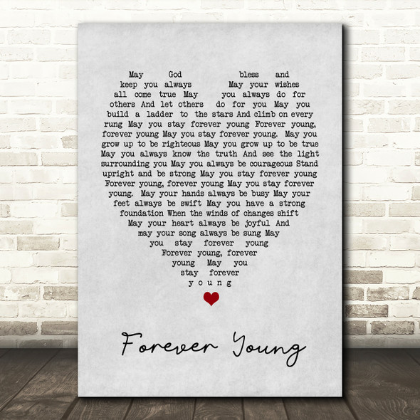 Forever Young Bob Dylan Grey Heart Song Lyric Quote Print
