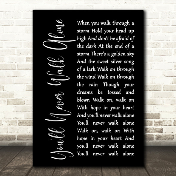 Gerry & The Pacemakers You'll Never Walk Alone Black Script Song Lyric Print