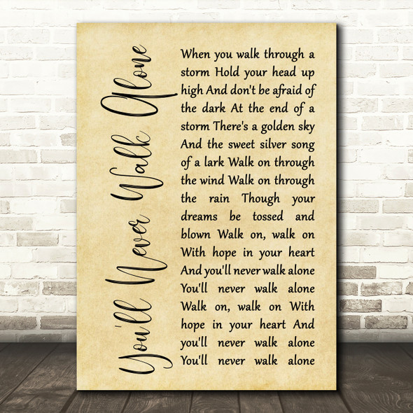 Gerry & The Pacemakers You'll Never Walk Alone Rustic Script Song Lyric Print
