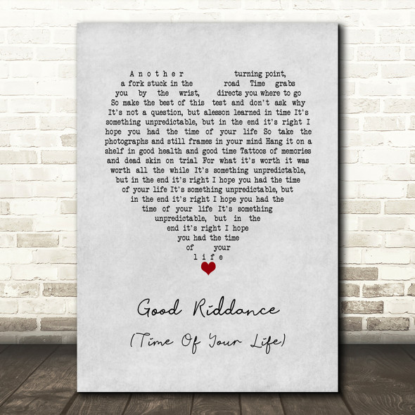 Green Day Good Riddance (Time Of Your Life) Grey Heart Song Lyric Print