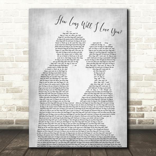 How Long Will I Love You Ellie Goulding Grey Song Lyric Man Lady Wedding Print