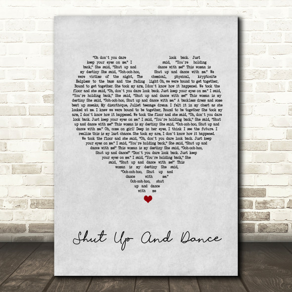Walk The Moon Shut Up And Dance Grey Heart Song Lyric Quote Print