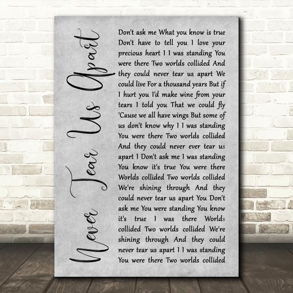 INXS Never Tear Us Apart Grey Rustic Script Song Lyric Print
