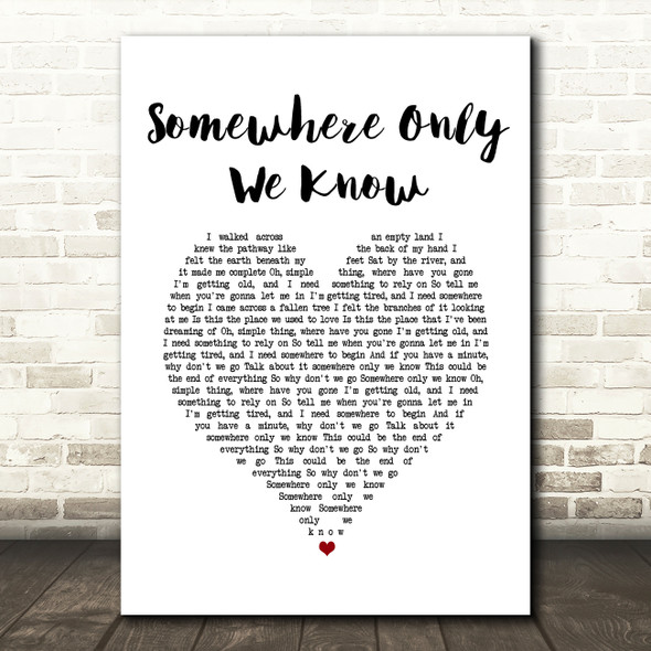 Keane Somewhere Only We Know White Heart Song Lyric Print