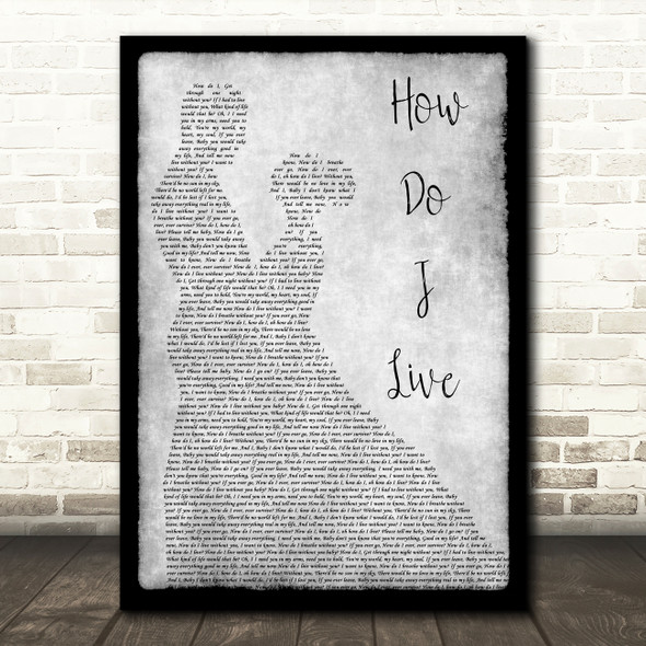 LeAnn Rimes How Do I Live Grey Song Lyric Man Lady Dancing Quote Print