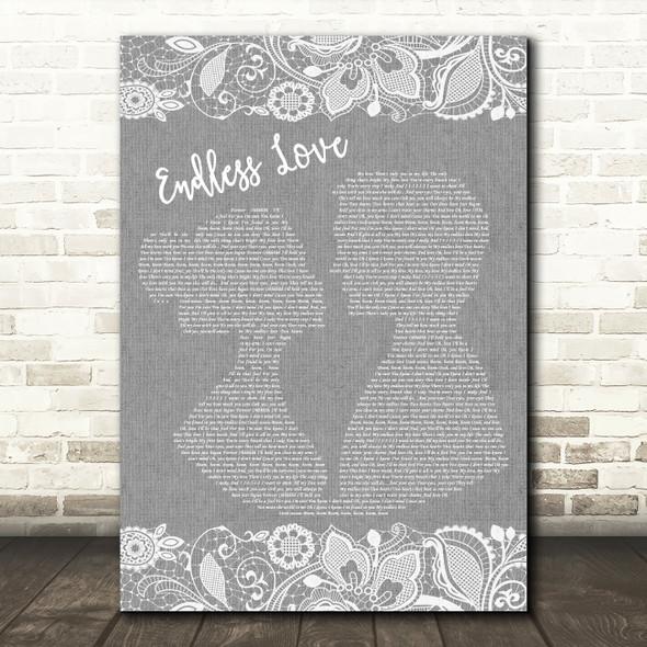 Lionel Richie & Diana Ross Endless Love Burlap & Lace Grey Song Lyric Print