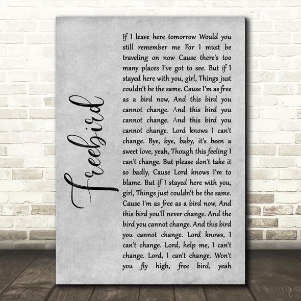 Lynyrd Skynyrd Freebird Rustic Script Grey Song Lyric Quote Print