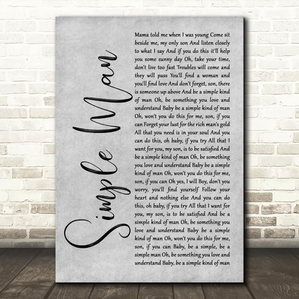 Lynyrd Skynyrd Simple Man Rustic Script Grey Song Lyric Quote Print