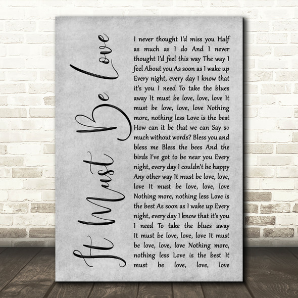 Madness It Must Be Love Rustic Script Grey Song Lyric Quote Print