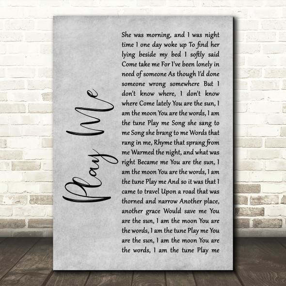 Neil Diamond Play Me Rustic Script Grey Song Lyric Quote Print