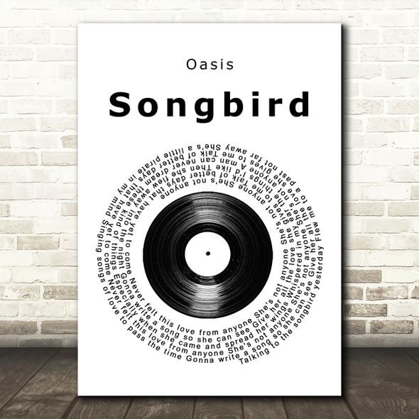 Oasis Songbird Vinyl Record Song Lyric Print