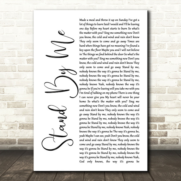 Oasis Stand By Me White Script Song Lyric Print