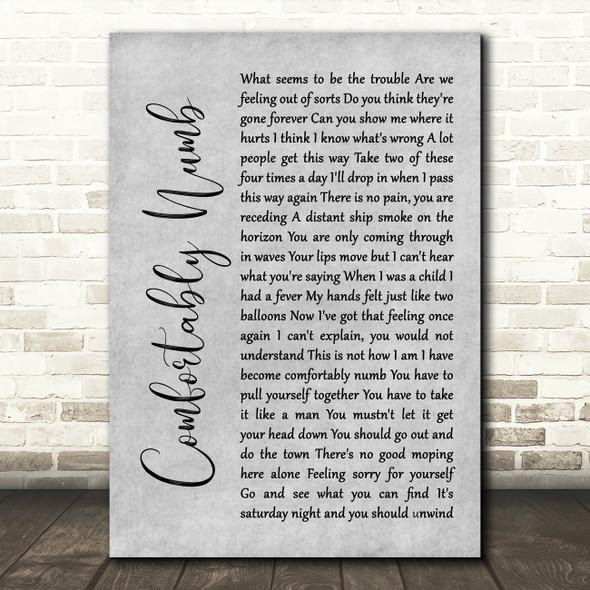 Pink Floyd Comfortably Numb Rustic Script Grey Song Lyric Quote Print