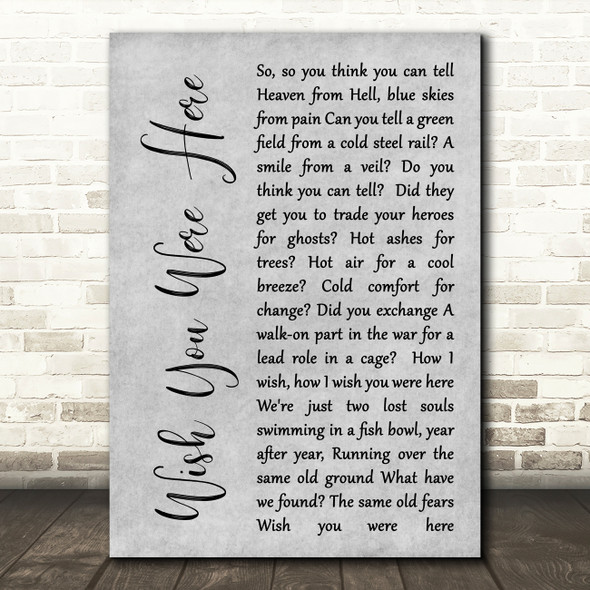 Pink Floyd Wish You Were Here Rustic Script Grey Song Lyric Quote Print