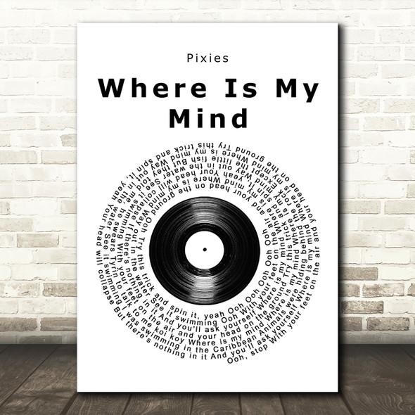 Pixies Where Is My Mind Vinyl Record Song Lyric Print