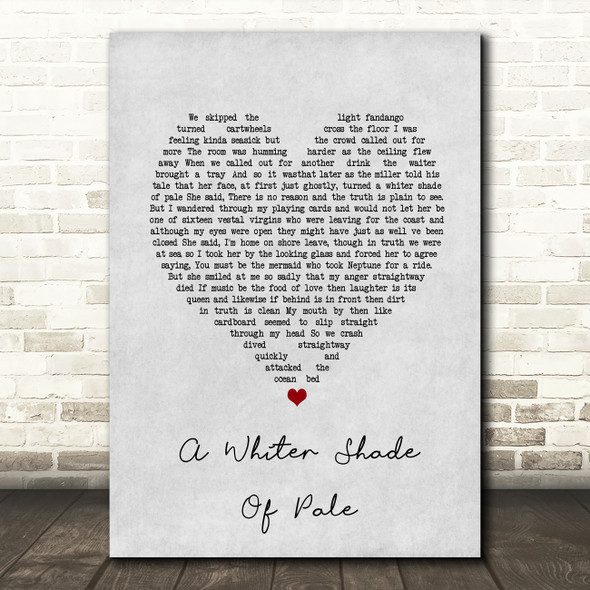 Procol Harum A Whiter Shade Of Pale Grey Heart Song Lyric Print