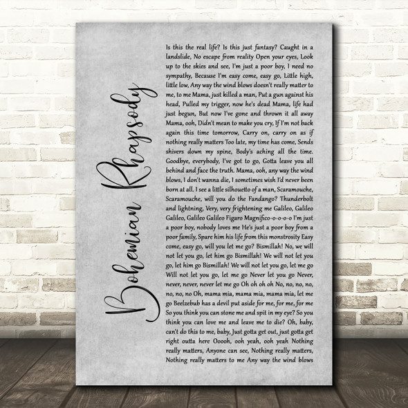 Queen Bohemian Rhapsody Rustic Script Grey Song Lyric Quote Print