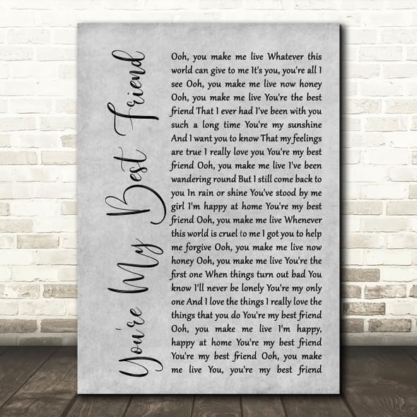 Queen You're My Best Friend Rustic Script Grey Song Lyric Quote Print
