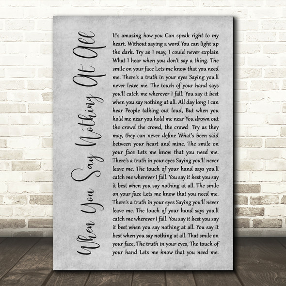 Ronan Keating When You Say Nothing At All Rustic Script Grey Song Lyric Print