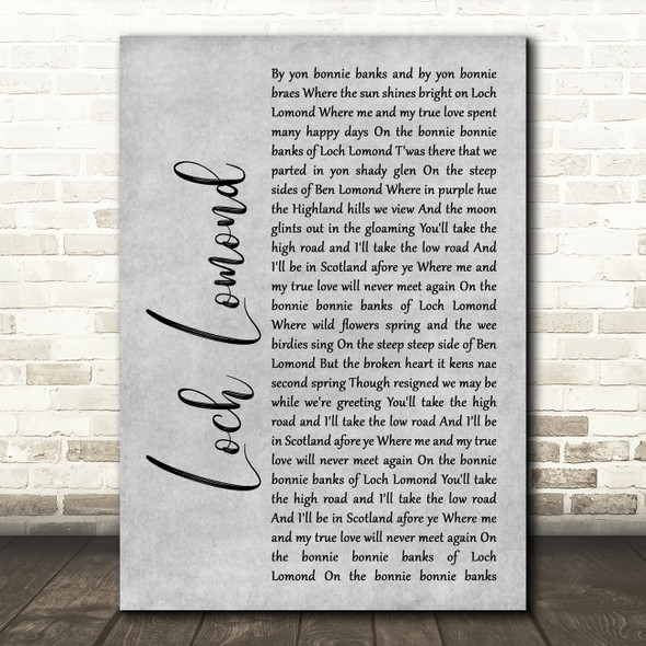 Runrig Loch Lomond Rustic Script Grey Song Lyric Print