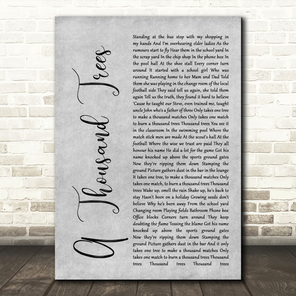 Stereophonics A Thousand Trees Rustic Script Grey Song Lyric Quote Print