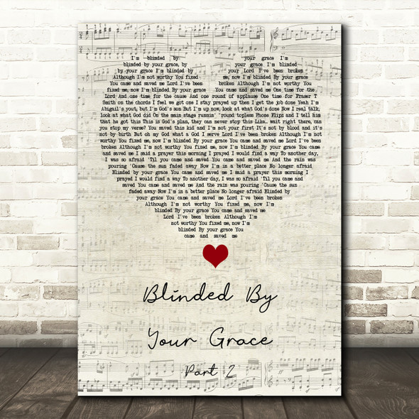 Stormzy Blinded By Your Grace Part 2 Script Heart Song Lyric Print