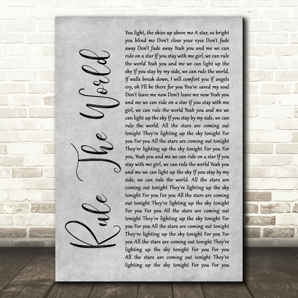 Take That Rule The World Rustic Script Grey Song Lyric Quote Print