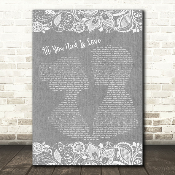The Beatles All You Need Is Love Burlap & Lace Grey Song Lyric Quote Print