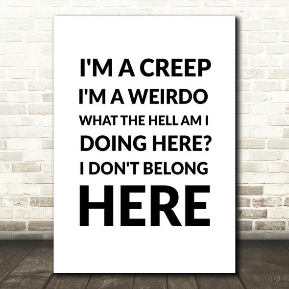 Creep Radiohead Song Lyric Quote Print