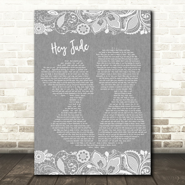 The Beatles Hey Jude Burlap & Lace Grey Song Lyric Quote Print